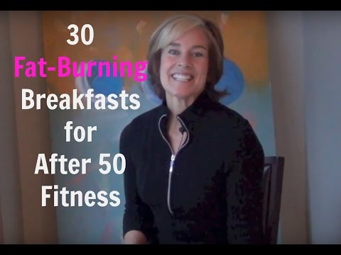 30 Fat Burning Breakfasts For Your After 50 Fitness and Energy