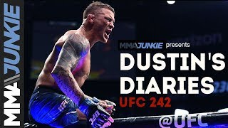 UFC 242, Dustin's Diaries | Episode 3