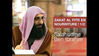 Zakat al fitr se donne qu'en nourriture ! [Partie 1/2] - Imam Salahuddin Ben Ibrahim