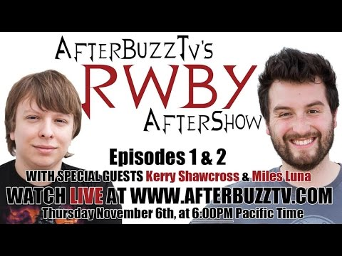 RWBY Season 3 Episodes 1 & 2 Review W/ Kerry Shawcross & Miles Luna | AfterBuzz TV
