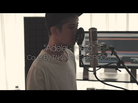 download lagu Adele - Hello Cover by Taka from ONE OK ROCK gratis