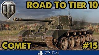 COMET - Good randoms! Road to Tier Ten - British Mediums (WoT PS4) #15