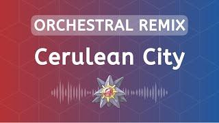 Cerulean City Remix / Arrangement ~ Pokémon Red, Blue, Yellow