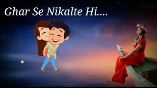 download lagu Ghar Se Nikalte Hi Song Whatsapp Status   gratis