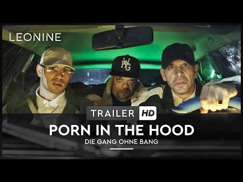 Porn In The Hood - Die Gang Ohne Bang - Trailer (deutsch german) video
