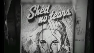 Shed No Tears (1948) [Film Noir] [Crime] [Drama]  from Timeless Classic Movies