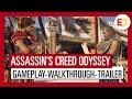Assassin's Creed Odyssey: E3 2018 Gameplay Walkthrough Trailer