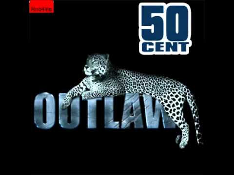 50 Cent Outlaw - Official New  Single