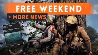 ► FREE PLAY WEEKEND + MORE NEWS! - Battlefield 1
