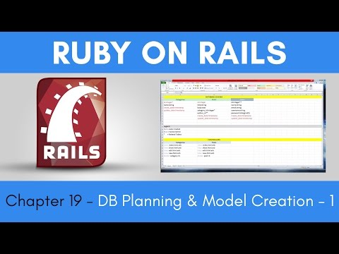 Learn Ruby on Rails from Scratch - Chapter 19 - Database Planning and Model Creation - Part 1