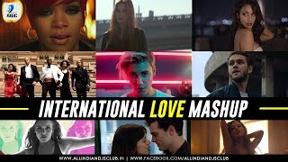 International Love Mashup By DJ Chhaya   Featuring Top International Hits Songs