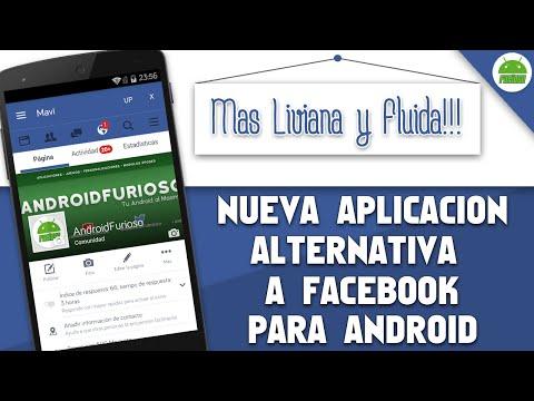 (NUEVA) Alternativa a la App de Facebook para Android | Mas Liviana y Fluida // AndroidFurioso