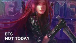 Nightcore - Not Today (BTS)