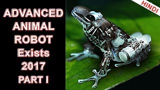 Advanced Animal robot Technology that exist in 2017! advanced robots jo abhi maujood hai !