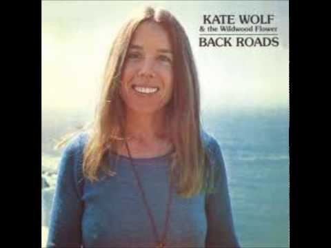 Kate Wolf - Legend In His Time