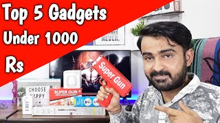 Top 5 Cool Tech Gadgets Under Rs. 1000 | Top 5 Gadgets And Accessories 2019