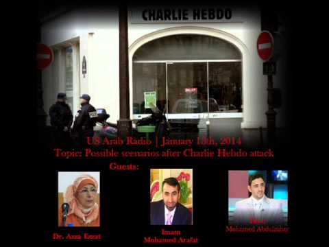 Possible scenarios after Charlie Hebdo on US Arab Radio
