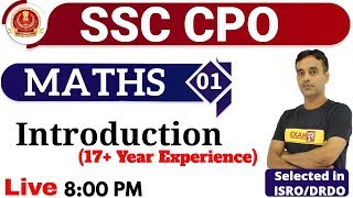 Class 01|| SSC CPO || MATHS || Introduction (17+ Year Experience) || By Vikas Sir