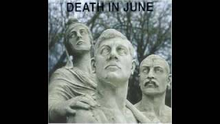 Watch Death In June Fields video