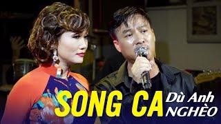 Dù Anh Nghèo   Tiếng Hát Đôi Song Ca Vàng QUANG LẬP LÂM MINH THẢO   Song Ca Nhạc Vàng Bolero 2017