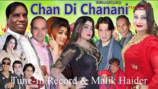 Chan Di Chanani (Full Drama)|| Amanat Chan || New Pakistani Stage Drama 2019