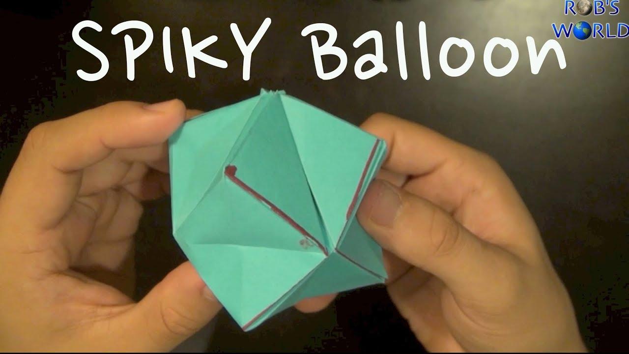 origami spiky balloon robs world youtube