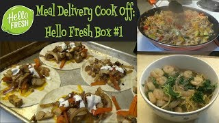 Meal Delivery Cook Off:  Hello Fresh Box #1