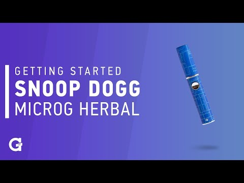 Getting started with your Snoop Dogg   microG Herbal