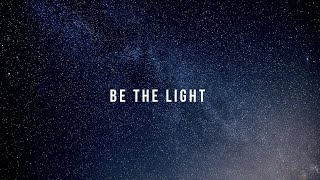 Be The Light (Conceptz Verse) Psalms Of Men Ft. Madison Hughes