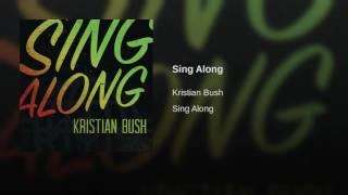 Kristian Bush Sing Along