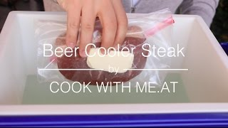 Beer Cooler Steak - Cheap & Easy DIY Sous Vide Hack to cook the perfect Steak - COOK WITH ME.AT