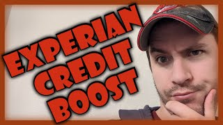 Experian Credit Boost - Does it Really Help Your Credit Score?