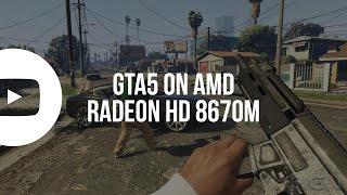 GTA 5 on AMD Radeon HD8670m 1GB, 4GB RAM, i5, Windows 10