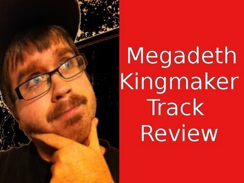 Megadeth-Kingmaker-Track Review