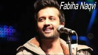 Mera dil bhi kitna pagal hy song || new version || Atif Aslam song