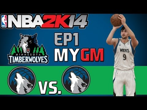 NBA 2K14: Minnesota Timberwolves PS4 MyGM - No Love Lost [EP1]