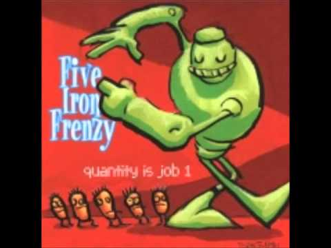 Five Iron Frenzy - My Evil Plan To Save The World