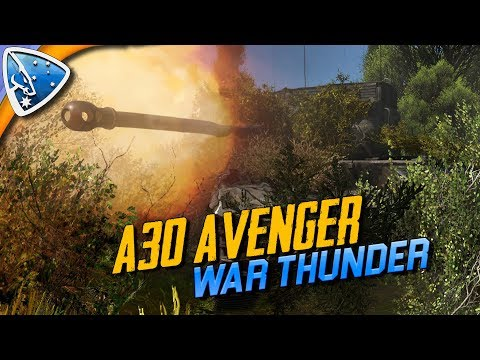 War Thunder: A30 Avenger (Ground Forces Gameplay)