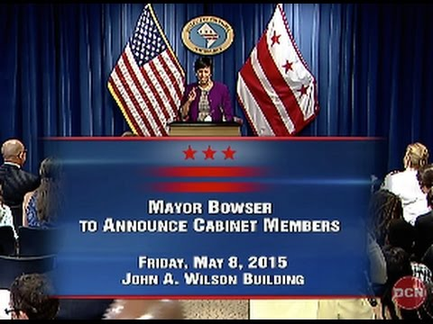 Mayor Bowser Announces Cabinet Appointees, 5/8/15