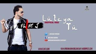 Lutya Tu - Flint J | Imrankhanworld Akshay | New Punjabi Song 2016 Unofficial