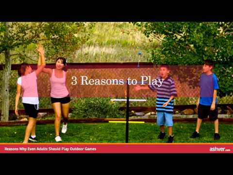 Reasons Why Even Adults Should Play Outdoor Games