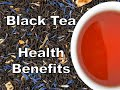10 Health Benefits Of Black Tea MP3