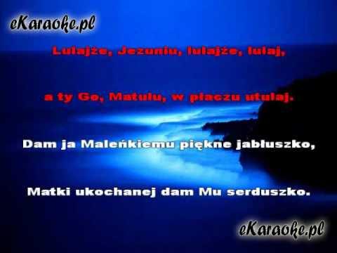 Lulajże Jezuniu - Kolędy Karaoke [www.eKaraoke.pl]