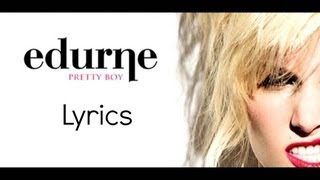 Watch Edurne Pretty Boy video