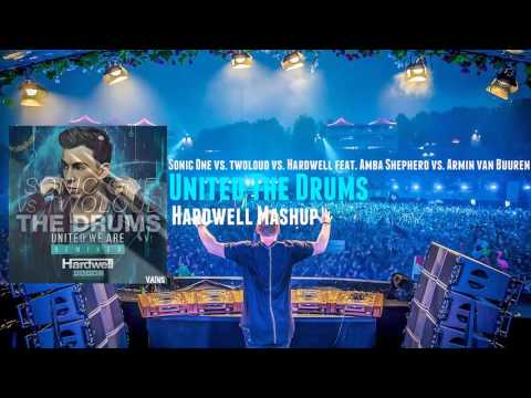 Twoloud Vs. Hardwell  Vs. Armin Van Buuren - United The Drums (Hardwell Mashup)
