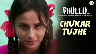 Chukar Tujhe | Phullu | Sharib Ali Hashmi, Jyotii Sethi & Nutan Surya | Arif Syed
