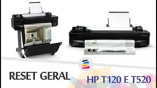 Reset Geral (Hard Reset) na Plotter HP T120 e T520 - SULINK