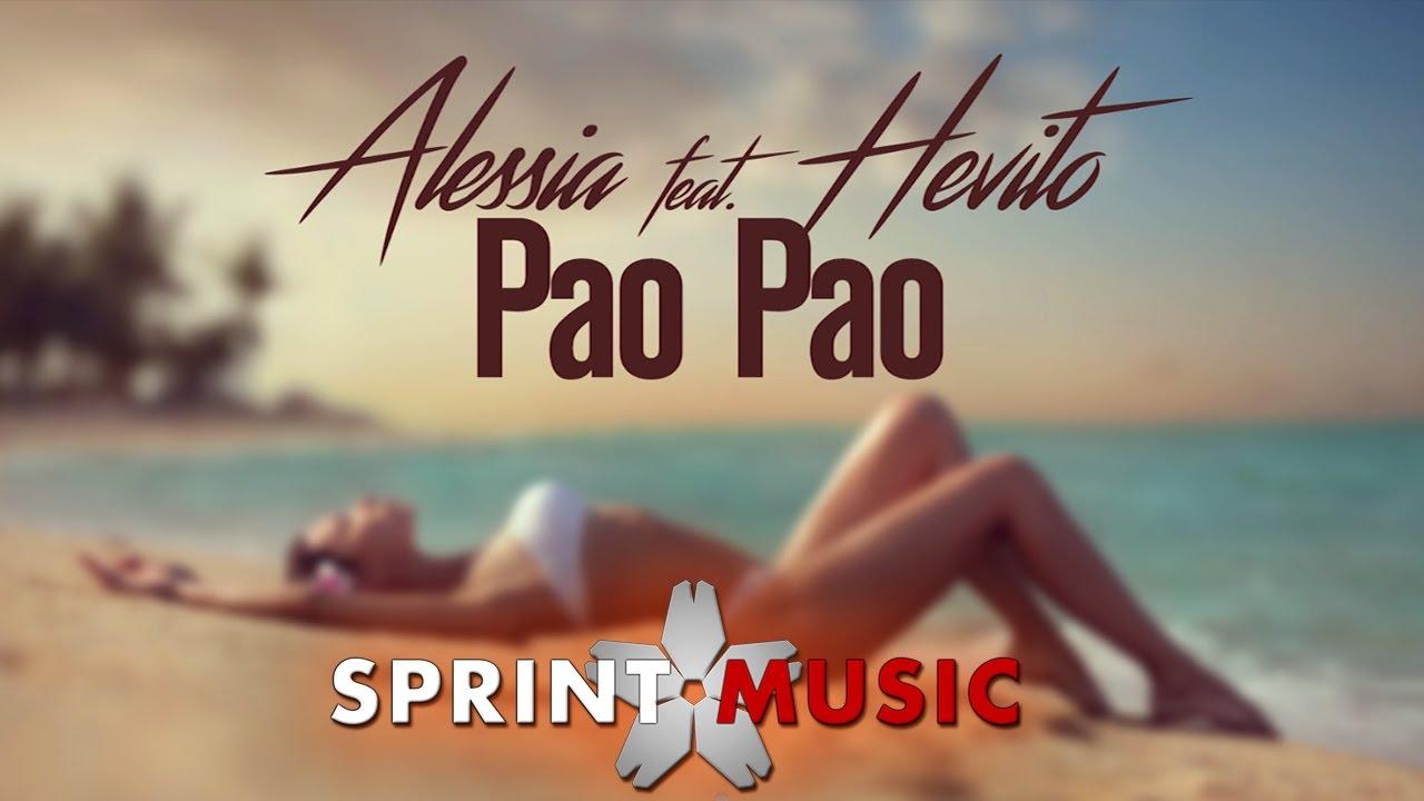 Alessia feat. Hevito - Pao Pao | Official Single
