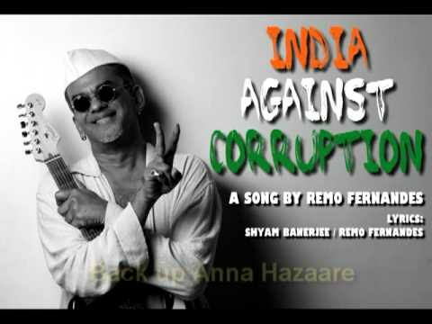 India Against Corruption - A Song By Remo Fernandes video