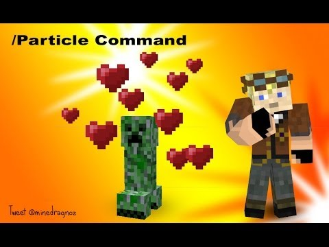 Particle command tutorial for minecraft 1.8